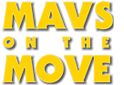 Mavs on the Move